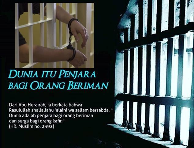 dunia penjara mukmin